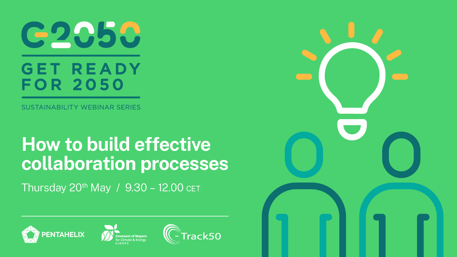 GET READY FOR 2050: How to Build Effective Collaboration Processes