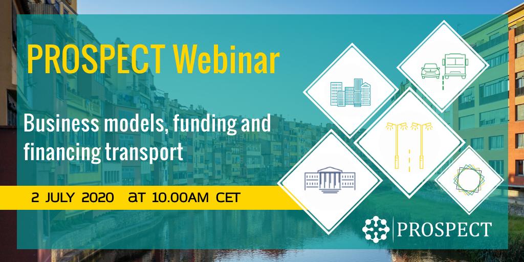PROSPECT Webinar on Business models, funding and financing transport