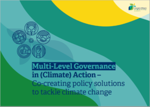 Multi-level Governance in (Climate) Action – Co-creating policy solutions to tackle climate change